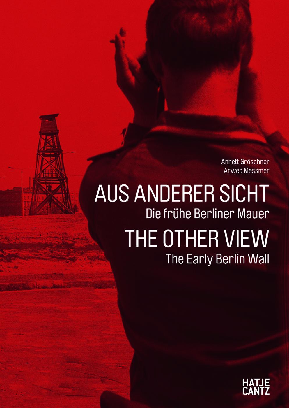 Cover Aus anderer Sicht, Die frühe Berliner Mauer