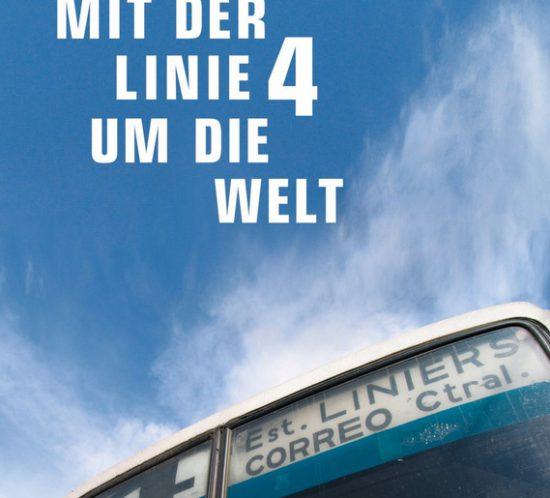 Cover Mit der Linie 4 um die Welt