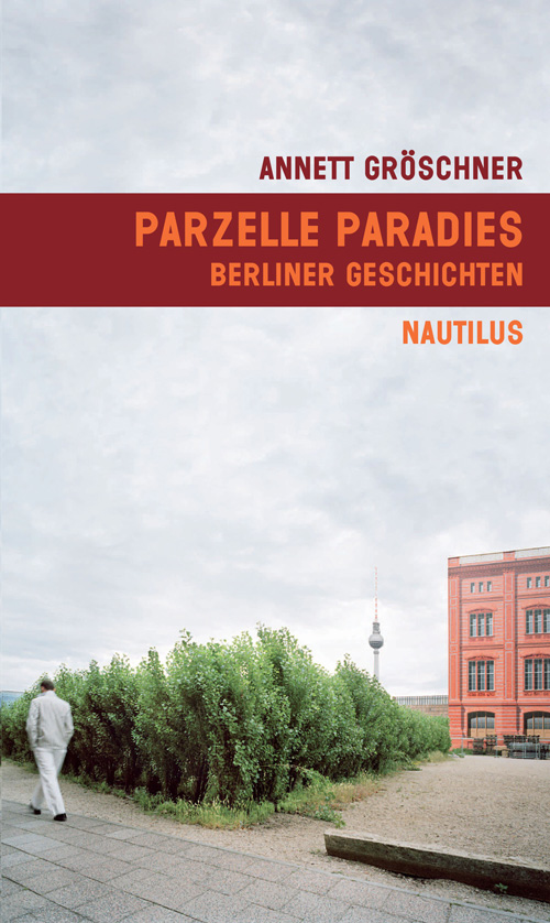 Cover Parzelle Paradies, Berliner Geschichten