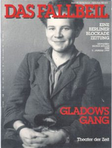 Das Fallbeil. Eine Berliner Blockadezeitung